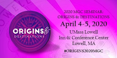 MGC 2020 Seminar:  Origins & Destinations tickets