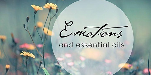 Emotional Wellness w/ Essential Oils & Natural  Remedies