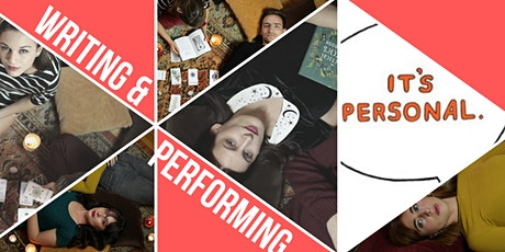 Personal Space Presents a Two Part Writing & Performing Workshop tickets