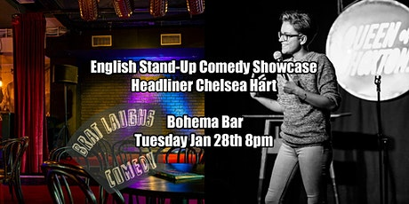English Comedy Showcase with headliner Chelsea Hart tickets