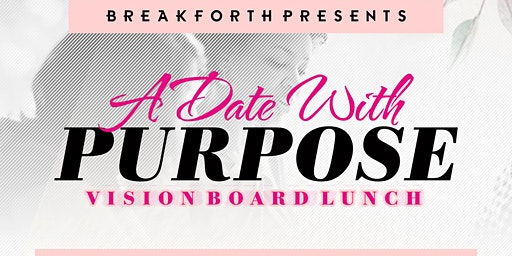 A Date With Purpose - Vision Board Lunch