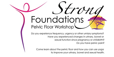 Strong Foundation - Pelvic Floor Workshop 2 tickets