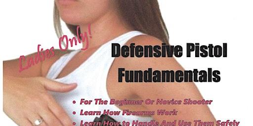 Ladies Only! Defensive Pistol Fundamentals
