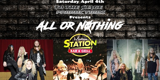 All Or Nothing @Madison Station