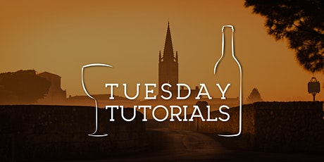 Tuesday Tutorials: Basics of Bordeaux - 3 March 2020, 6:30pm tickets