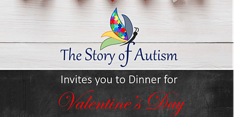 The Story of Autism Valentine's Day Dinner tickets