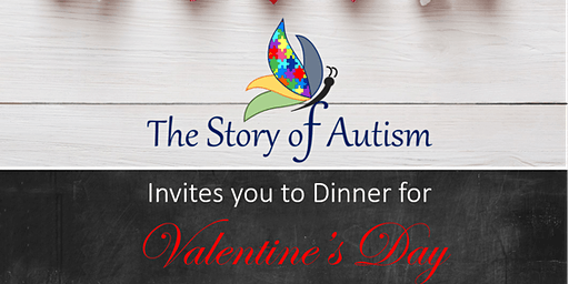 The Story of Autism Valentine's Day Dinner