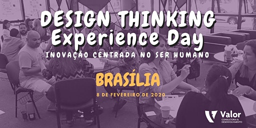 Design Thinking Experience Day (Brasília)