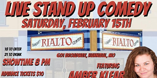 Live Stand Up Comedy at the Rialto in Hannibal, MO with Amber Klear