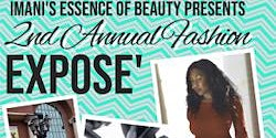 Imani's Essence of beauty Presents: The 2nd Annual Fashion Expose