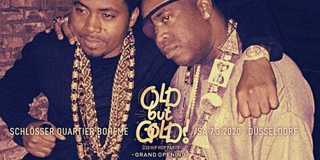 Old but Gold - Ü30 Hip Hop Party - Grand Opening w/ Denyo & Teddy O Tickets