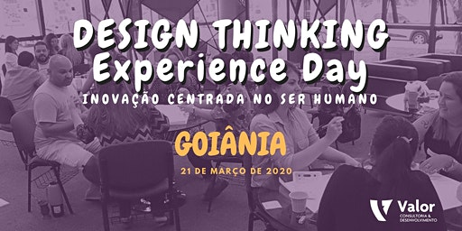 Design Thinking Experience Day (Goiânia)