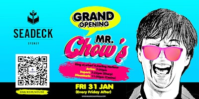Grand Opening of MR CHOW'S – Friday 31 Jan