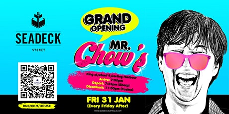 Grand Opening of MR CHOW'S - Friday 31 Jan tickets