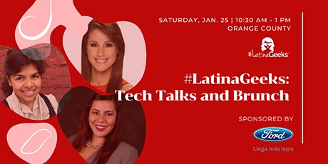 #LatinaGeeks: Tech Talks and Brunch Sponsored by Ford Latino tickets