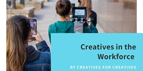 Creatives in the Workforce tickets