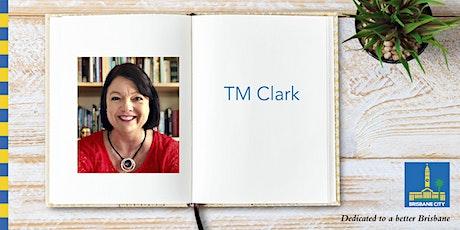 Meet TM Clark - Corinda Library tickets