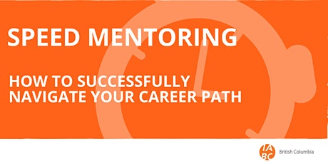 Speed Mentoring: How to Successfully Navigate Your Career Path tickets