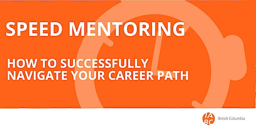 Speed Mentoring: How to Successfully Navigate Your Career Path