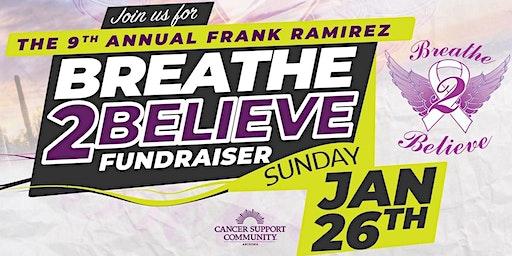 The Frank Ramirez Breathe to Believe Event
