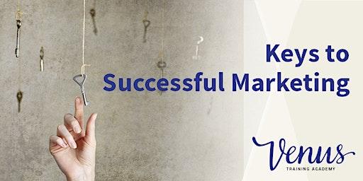 Venus Academy Virtual - Keys to Successful Marketing - 1st May 2020