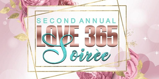 Second Annual Love 365 Soirée