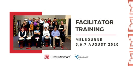 DRUMBEAT 3 Day Facilitator Training | Melbourne tickets