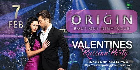 Russian Valentine's Party at ORIGIN tickets