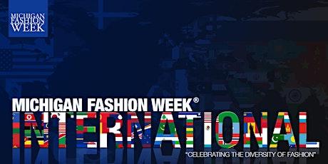 Michigan Fashion Week International  2020 tickets