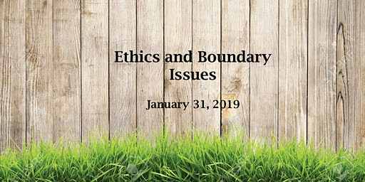 Ethics and Boundary Issues
