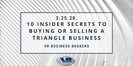 10 Insider Secrets To Buying Or Selling A Triangle Business tickets