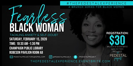 The Pedestal Experience Brunch: Fearless Black Woman tickets