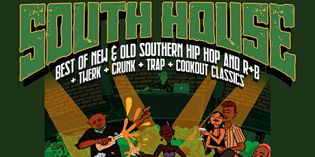 SOUTH HOUSE - A Southern Dance Party tickets