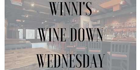 Winni's Wine Down Wednesday tickets