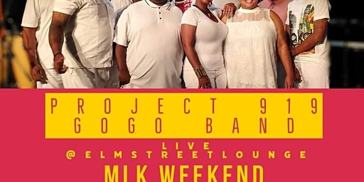 ElmStreetLounge Presents Project 919 Band MLK Weekend
