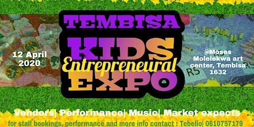TEMBISA KIDS ENTREPRENEURIAL EXPO