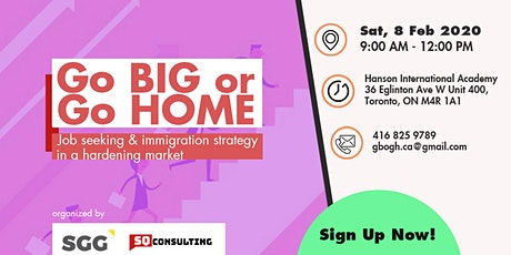 Go Big or Go Home (Big 4 Consulting Firms & Big 5 Banks Jobs & Immigration Seminar) tickets
