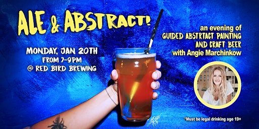 Ale & Abstract! A Brewery Paint Night with Angie Marchinkow