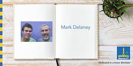 Meet Mark Delaney - Mitchelton Library tickets