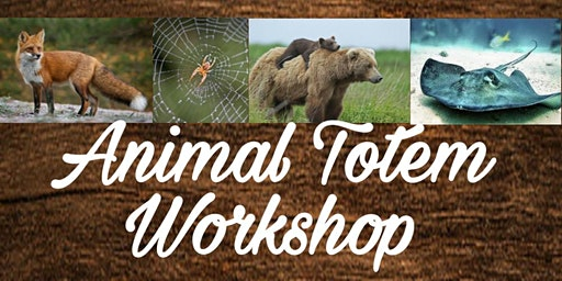 Animal Totem Workshop