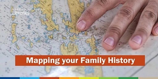 Mapping your Family History - Albany Creek Library