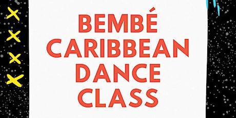 Bembé Caribbean Dance Class tickets