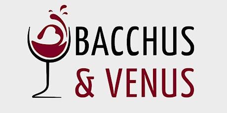 """Bacchus & Venus  """"Winemaker Wednesdays"""" tickets"""