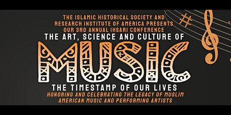 "3rd Annual IHSARI Vision Conference - ""The Art, Science & Culture of Music"" tickets"