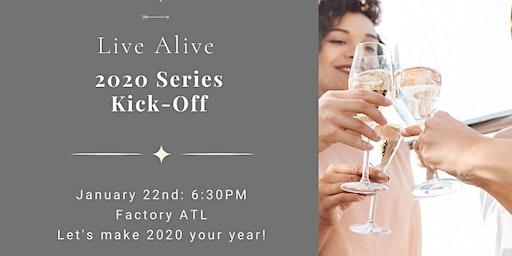 Live Alive 2020 Series Kick Off Event