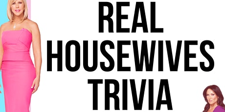 Real Housewives Trivia tickets
