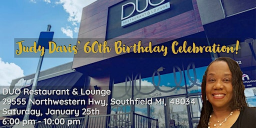 Judy Davis' 60th Birthday Celebration!