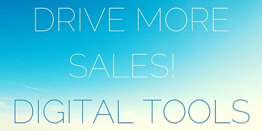 Get More Sales with Digital Tools!