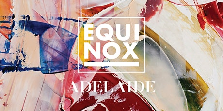 EQUINOX ADELAIDE 2020 tickets