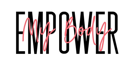 Body Empowerment Class tickets